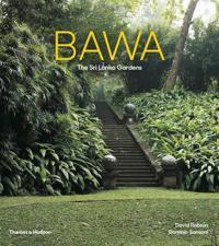 Bawa: Gardens of Sri Lanka