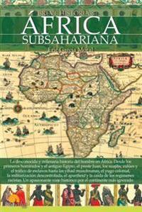 Breve Historia del Africa Subsahariana