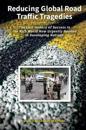 Reducing Global Road Traffic Tragedies