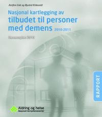 Nasjonal kartlegging av tilbudet til personer med demens 2010-2011