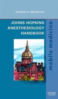 Johns Hopkins Anesthesiology Handbook E-Book