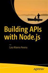 Building Apis With Node.js