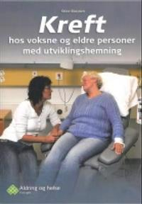 Kreft hos voksne og eldre personer med utviklingshemning
