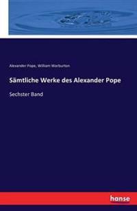 Samtliche Werke Des Alexander Pope