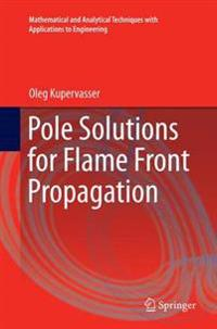 Pole Solutions for Flame Front Propagation