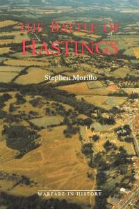 The Battle of Hastings: Sources and Interpretations