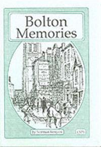 Bolton Memories
