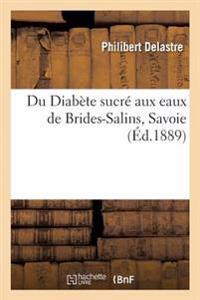 Du Diab�te Sucr� Aux Eaux de Brides-Salins Savoie