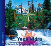 Upplev Yoga Nidra : vägledd djupavspänning (Remastrad)