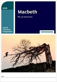Oxford Literature Companions: Macbeth Workbook