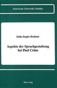 Aspekte der Sprachgestaltung bei Paul Celan