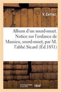 Album d'Un Sourd-Muet. Notice Sur l'Enfance de Massieu, Sourd-Muet