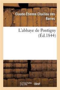 L'Abbaye de Pontigny