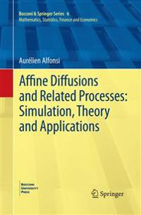 Affine Diffusions and Related Processes