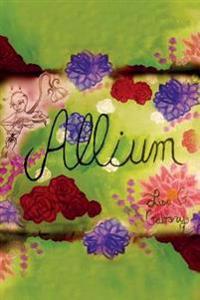 Allium - Lisa G. Gabory - böcker (9781508902539)     Bokhandel