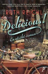 Delicious! : en utsökt roman