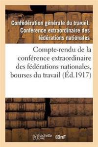 Compte-Rendu de la Conference Extraordinaire Des Federations Nationales, Bourses Du Travail