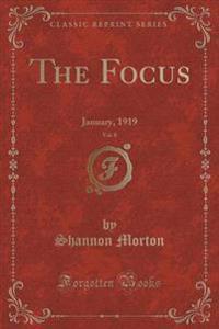 The Focus, Vol. 8