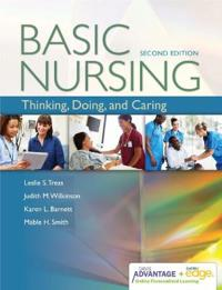 Davis Advantage for Basic Nursing: Thinking, Doing, and Caring