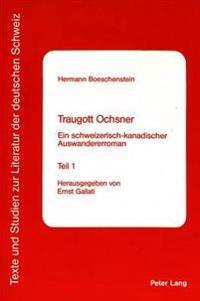 Traugott Ochsner: Ein Schweizerisch-Kanadischer Auswandererroman