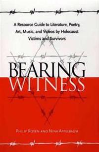 Bearing Witness
