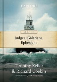 90 Days in Galatians, Judges and Ephesians