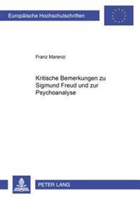 Kritische Bemerkungen Zu Sigmund Freud Und Zur Psychoanalyse
