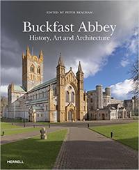 Buckfast abbey - history, art and architecture