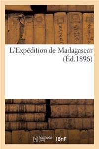 L'Expedition de Madagascar
