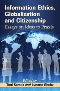Information Ethics, Globalization and Citizenship