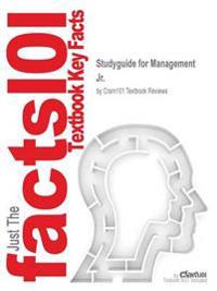 Studyguide for Management by Jr., ISBN 9780470577226