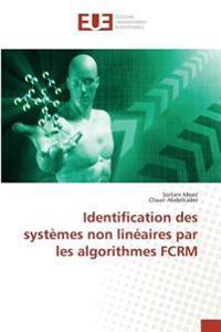 Identification des systèmes non linéaires par les algorithmes FCRM