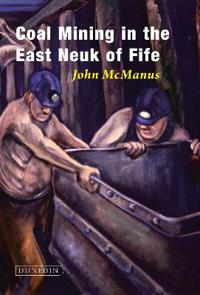 Coal Mining in the East Neuk of Fife
