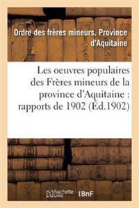 Les Oeuvres Populaires Des Freres Mineurs de la Province D'Aquitaine