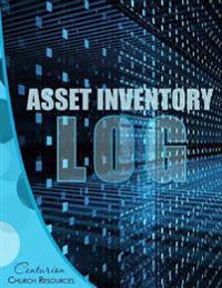 "Asset Inventory Log by Centurion Books (Paperback, 8.5"" X 11"") Spacious Records: Centurion Church Resources"