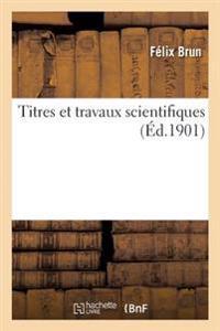 Titres Et Travaux Scientifiques