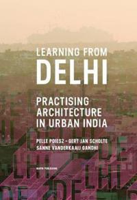 Learning from Delhi