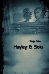 Hayley & Sola: Dark Thriler
