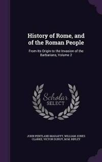 History of Rome, and of the Roman People