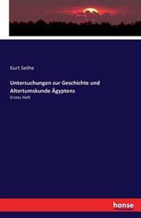 Untersuchungen Zur Geschichte Und Altertumskunde Agyptens