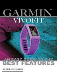 Garmin Vivofit: An Easy Guide to the Best Features