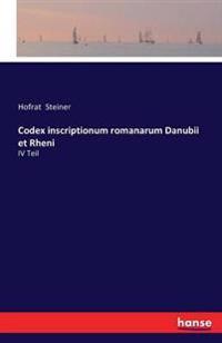 Codex Inscriptionum Romanarum Danubii Et Rheni