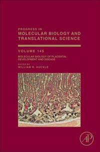 Molecular Biology of Placental Development and Disease