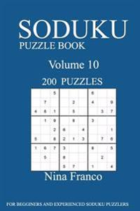 Sudoku Puzzle Book: 200 Puzzles-Volume 10