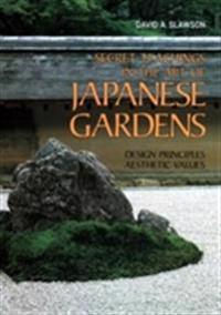 Secret Teachings In Art Of Japanese Gardens: Design Principles, Aesthetic Values
