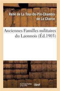 Anciennes Familles Militaires Du Laonnois