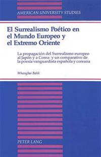 El Surrealism Poetico En El Mundo Europeo Y El Extremo Oriente