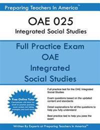 Oae 025 Integrated Social Studies: Oae 025 Integrated Social Studies Ohio Assessments for Educators