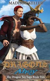 Dragons Ahoy
