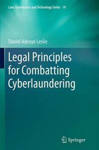 Legal Principles for Combatting Cyberlaundering